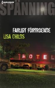 Farligt förtroende (e-bok) av Lisa Childs