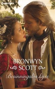 Besinningslös kyss (e-bok) av Bronwyn Scott