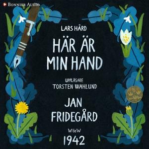 Här är min hand (ljudbok) av Jan Fridegård