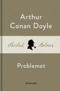 Problemet (En Sherlock Holmes-novell) (e-bok) a