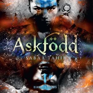 Aska och eld 1 - Askfödd (ljudbok) av Sabaa Tah