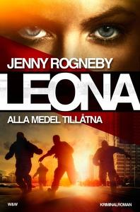 Leona. Alla medel tillåtna (e-bok) av Jenny Rog