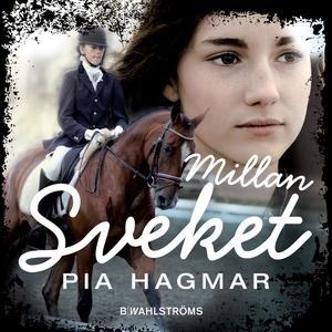 Millan 2 - Sveket (ljudbok) av Pia Hagmar