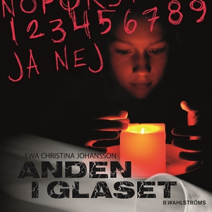 Anden i glaset (ljudbok) av Ewa Christina Johan