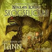 Legenden om Tann 1: Skogsflickan