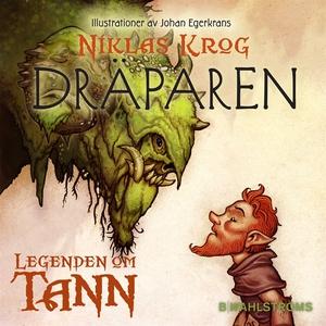 Legenden om Tann 5 - Dräparen (ljudbok) av Nikl