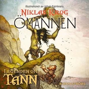 Legenden om Tann 7 - Ömannen (ljudbok) av Nikla