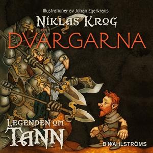 Legenden om Tann 9 - Dvärgarna (ljudbok) av Nik