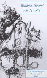 Tomina, Noomi och Dytrollet (e-bok) av Mia Mari