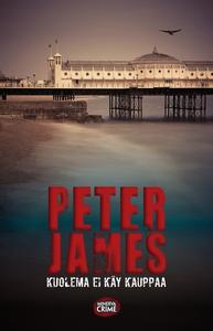 Kuolema ei käy kauppaa (e-bok) av Peter James