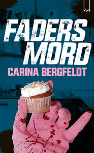 Fadersmord (e-bok) av Carina Bergfeldt