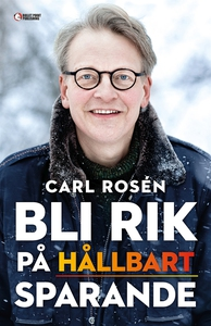 Bli rik på hållbart sparande (e-bok) av Carl Ro