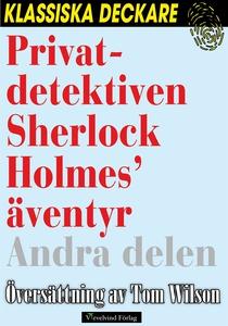 Privatdetektiven Sherlock Holmes' äventyr – And