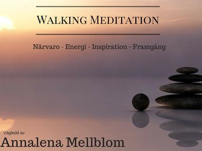 Walking Meditation - Närvaro - energi - inspira
