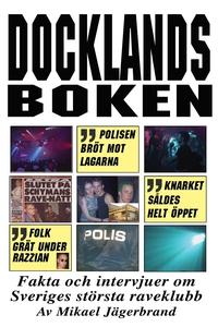 Docklandsboken – Fakta och intervjuer om Sverig
