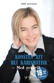Konsten att bli karismatisk – Med retorik