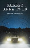 Fallet Anna Frid / Lättläst
