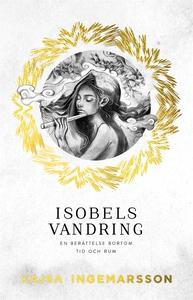 Isobels vandring (e-bok) av Kajsa Ingemarsson