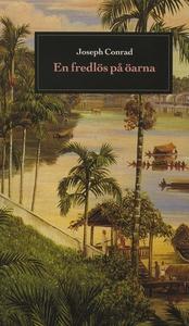 En fredlös på öarna (e-bok) av Joseph Conrad