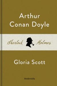 Gloria Scott (En Sherlock Holmes-novell) (e-bok