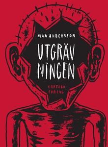 Utgrävningen (e-bok) av Max Andersson