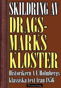 Skildring av Dragsmarks kloster år 1856 (e-bok)