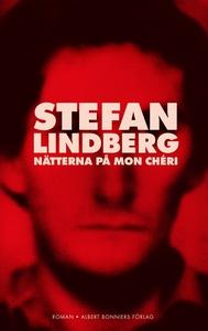 Nätterna på Mon Chéri (e-bok) av Stefan Lindber