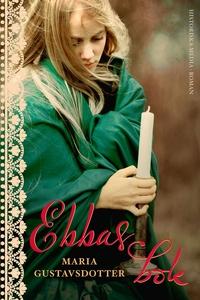 Ebbas bok (e-bok) av Maria Gustavsdotter