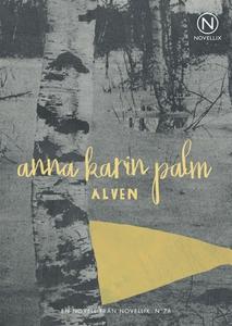 Älven (e-bok) av Anna-Karin Palm