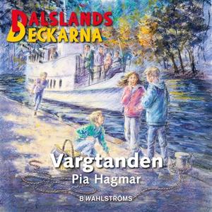 Dalslandsdeckarna 13 - Vargtanden (ljudbok) av