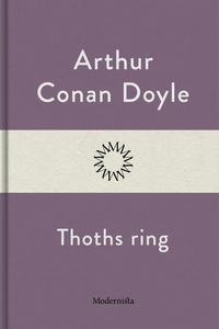 Thoths ring (e-bok) av Arthur Conan Doyle