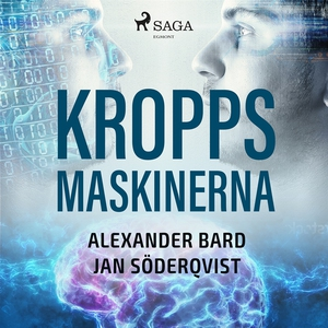 Kroppsmaskinerna (ljudbok) av Alexander Bard, J