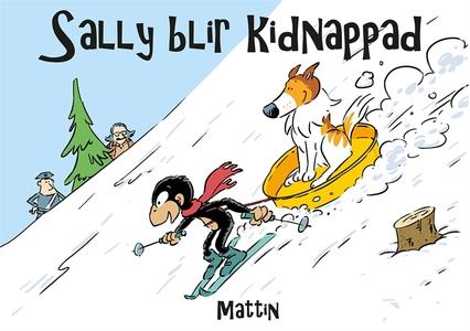 Sally blir kidnappad (e-bok) av Mattin