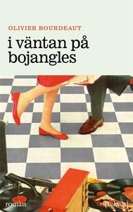 I väntan på Bojangles (e-bok) av Olivier Bourde