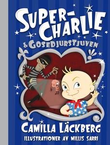 Super-Charlie och gosedjurstjuven (e-bok) av Ca
