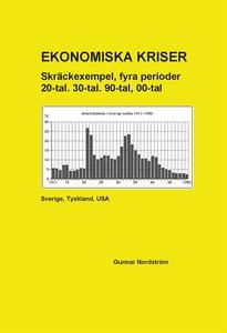 Ekonomiska kriser (e-bok) av Gunnar Nordström