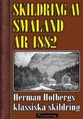 Skildring av Småland år 1882