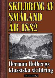 Skildring av Småland år 1882 (e-bok) av Herman