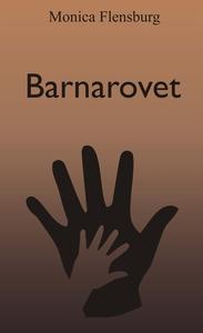 Barnarovet (e-bok) av Monica Flensburg