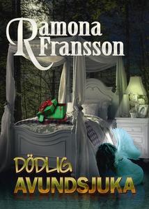 Dödlig avundsjuka (e-bok) av Ramona Fransson
