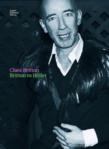 Britton vs Höller (e-bok) av Claes Britton