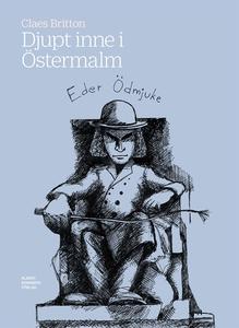 Djupt inne i Östermalm (e-bok) av Claes Britton