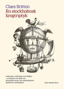 En stockholmsk krogtriptyk : Grekturken, Café O