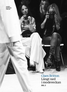 Långt ned i modeveckan (e-bok) av Claes Britton