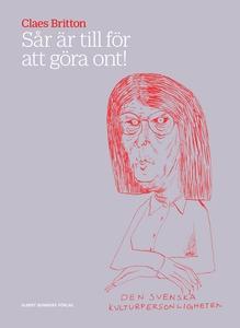 Sår är till för att göra ont! (e-bok) av Claes