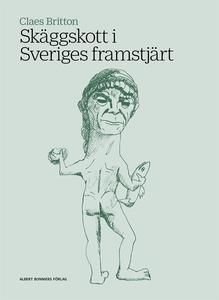 Skäggskott i Sveriges framstjärt (e-bok) av Cla