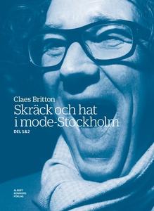 Skräck och hat i mode-Stockholm : Skräck och ha