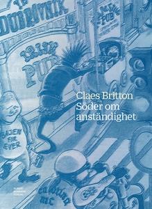 Söder om anständighet (e-bok) av Claes Britton