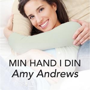 Min hand i din (ljudbok) av Amy Andrews