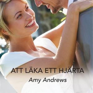 Att läka ett hjärta (ljudbok) av Amy Andrews